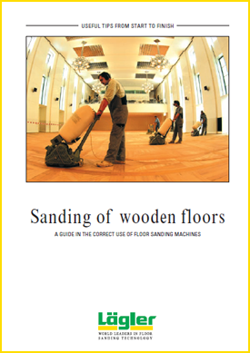 How to sand floors Lagler UK guide for floor sanding
